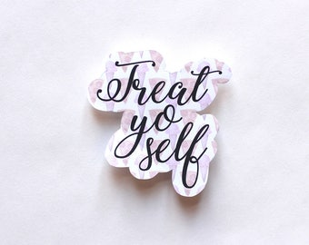 Treat Yo Self sticker, Fun Cute Positive Laptop Sticker, Typography Illustration, Parks and Recreation
