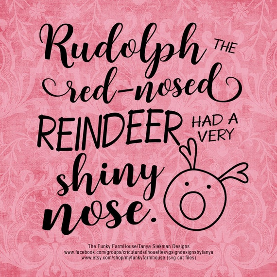 "SVG, & PNG - ""Rudolph the Red-Nosed Reindeer"""
