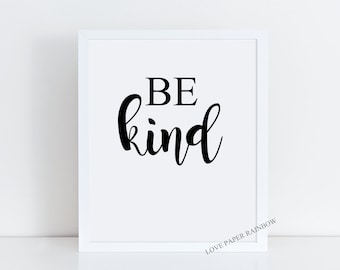 be kind, be kind print, quote print, kids bedroom decor, typography quote, nursery quote print, classroom decor, kindergarten decor,