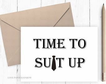 time to suit up card will you be my Groomsman card funny groomsman cards wedding party cards bridal party card groomsman proposal best man