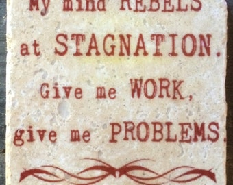 My Mind Rebels at Stagnation Sherlock Quote Coaster or Decor Accent