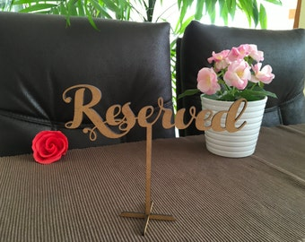 Wedding Reserved Sign, Reserved Sign, Wood Standing Reserved Table Sign, Reception Signs, Rustic Reserved Sign, Reserved Wood Laser Cut Sign