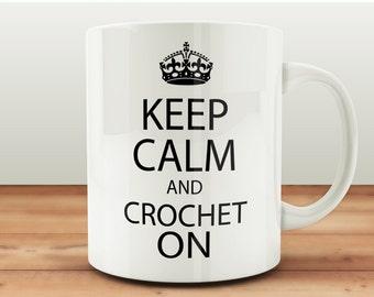 Keep Calm And Crochet On Mug, Gift For Crocheter, Crochet Gifts, Crochet Mugs, Keep Calm Mugs, Craft Room Mug, Crafting Mugs, Crafting Gifts
