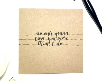 No One's Gonna Love You, Band of Horses greeting card, lyrics, typography