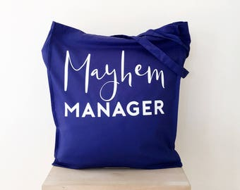 Mayhem Manager Tote Bag, Quirky tote, Shopping Bag, Teacher Gift, Childminder Gift, Gift for Her, Gift for Wife, Funny Tote, Gift for Mom
