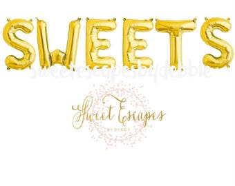 Sweets Gold Letter Balloons ~ Sweets Table Balloons ~ Party Decor ~Sweets Banner ~ Dessert Table Banner~ 16 inch Air Fill Only