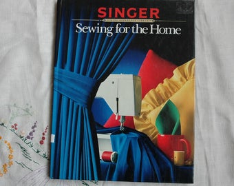 Singer sewing book, Sewing for the Home, 1984, Curtains, Shade, Pillows, Tables,Beds