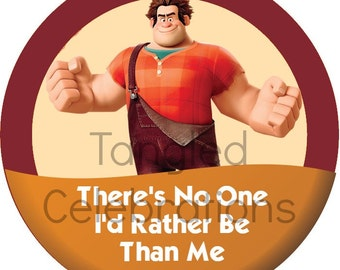 """Wreck It Ralph Fix It Felix Jr """"There's No One I'd Rather Be Than Me"""" Disney Parks Inspired Button/Badge/Pin"""