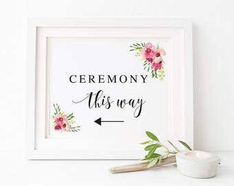 Pink Red Flower Printable Wedding Sign, Ceremony This Way Arrow Sign, Flower Garden Wedding, Instant Download, Peach Perfect Australia