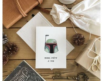 BOBA FETT // birthday card, funny birthday card, french card, french birthday card, star wars card, star wars, for him, star wars fan, pun