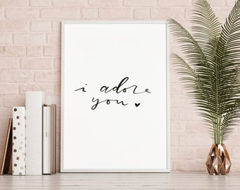 I Adore You Print   Valentine's Print   office wall Art   Printable Wall Decor   Girly Print   Love Quote