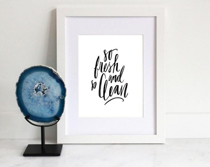 Home Printable | So Fresh & So Clean