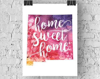 New Mexico Home Sweet Home Art Print, NM Watercolor Home Decor Map Print, Giclee State Art, Housewarming Gift, Moving Gift, Hand Lettering