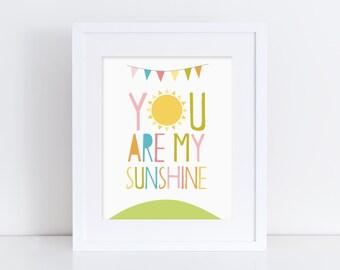 You Are My Sunshine - Nursery Print - Children's Wall Art - Baby Nursery Decor