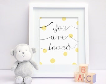 You Are Loved (Yellow) - Nursery Print - Children's Wall Art - Baby Nursery Decor