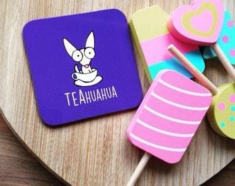 Chihuahua - TEAhuahua Coaster - Novelty dog gift item - Beer mat - coasters - Illustration - Art - Kitchenware