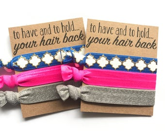 To have and to hold,  Bachelorette Party Favors, hair tie favors for bridesmaids  and Bridal Shower
