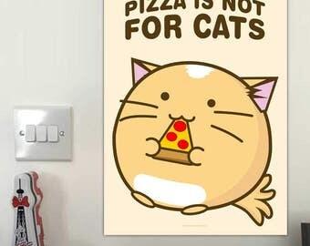 Alimentos es no para gatos impresión Fuzzballs Pizza pared arte rebanada divertido de pizza ilustración oficial Kawaii Cute cocina regalo Idea presente para su