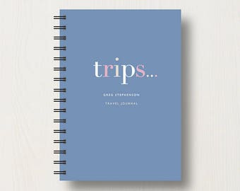 """Personalised Travel 'Trips"""" Journal or Notebook"""
