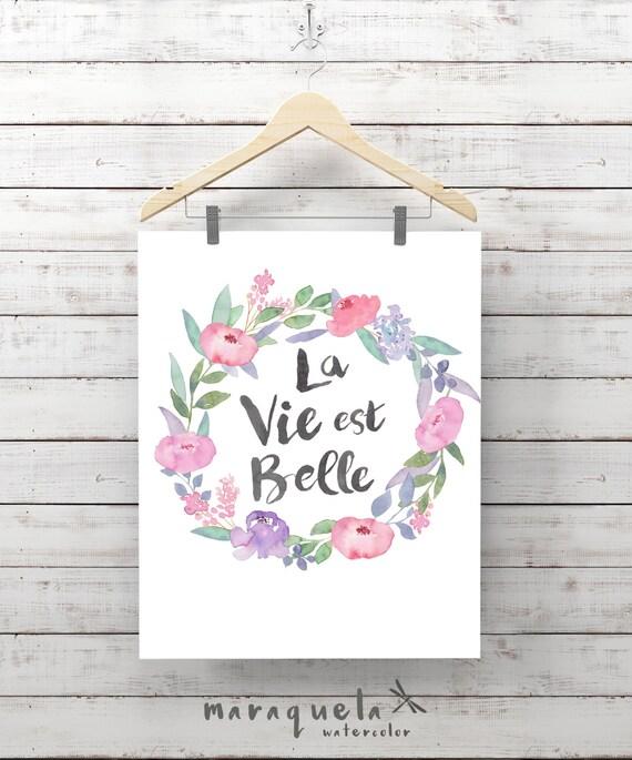 WREATH Watercolor FLOWERS QUOTE la vie est belle decoration, Pink Colors Art Love Quotes Decor Floral Print positive message motivational