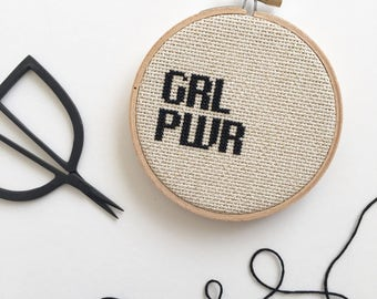 Girl Power - GRL PWR - Cross Stitch Art - Hoop Art - Embroidery