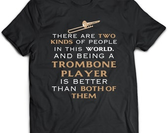 Trombone T-Shirt. Perfect Gift for Your Dad, Mom, Boyfriend, Girlfriend, or Friend - Proudly Made in the USA! Trombone gift