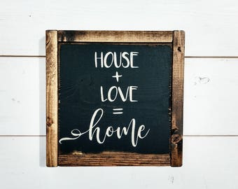 13x13 House + Love = home, House Warming Gift, Wedding Gift, First Home