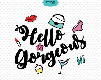 hello gorgeous, hello svg, svg file, gorgeous, hello gorgeous dxf, svg, silhouette svg, Cricut svg, hello cut file, beautiful svg, ID#svgq3