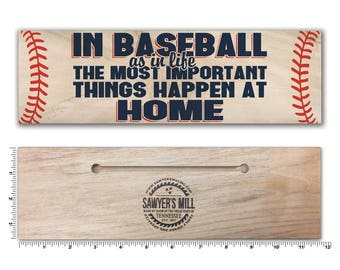 In Baseball the Most Important Things Happen at Home Rustic Real Wood Decor