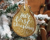our first christmas ornament || 2016 ornament || birch wood slice || hand letter || calligraphy || christmas ornament