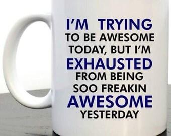Personalised 'Awesome' Mug, Funny Mug, Brother Mug, Coffee Mug, message mug, humorous mug, awesome mug