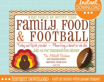 THANKSGIVING INVITATION, Family Food & Football, EDITABLE - Instant Download - Personalize - Edit Yourself with Adobe Reader-Printable
