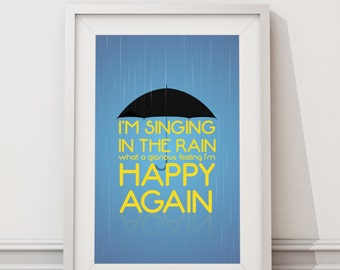Singing in the Rain - I'm happy again Quote Minimal Style Poster Print
