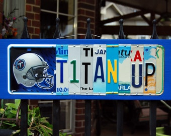 TITAN UP, Tennessee Titans football license plate sign / tailgate / father's day