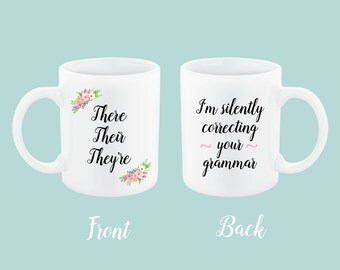 There Their Theyre gift for grammar mug, funny grammar mug, bookworm for her, english teacher gift, english teacher mug, grammar police mug
