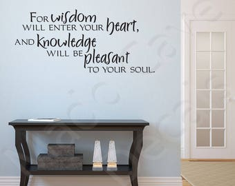 For Wisdom Will Enter Your Heart Vinyl Wall Decal Quote Scripture