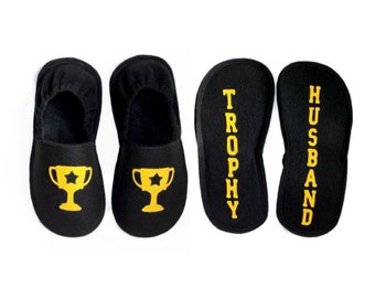 Trophy Husband Houseshoes, Men Slippers, Funny Fathers Day Gift for Him, Handmade Felt Indoor Shoes w/ fleece lining
