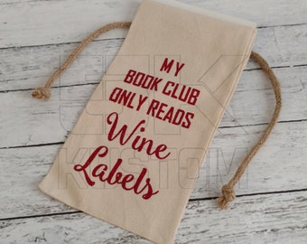 WINE BAG, My Book Club Reads Wine Labels, Hostess gift, Holiday Wine, Housewarming