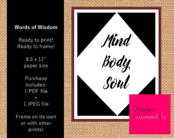 Mind, Body, Soul: Printable Digital Art, Instant Download, PDF, JPEG, Modern Home Decor, Word Art, Minimalist art, Ready to Frame