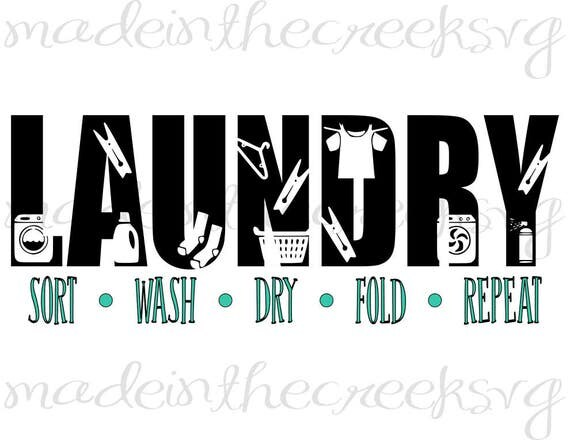 Laundry Sort Wash Dry Fold Repeat Laundry Room Decor