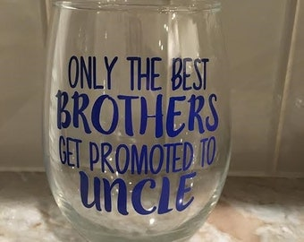 Promoted to Uncle - Wine Glass