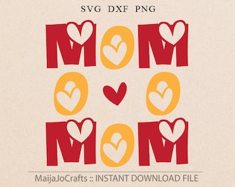 Mothers day svg MOM svg Mommy svg Mommy svg Mother's day svg Momslife svg Best mom files for Cricut downloads DXF svg files for Silhouette