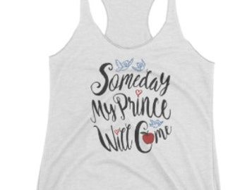 Someday My Prince Will Come women's tank