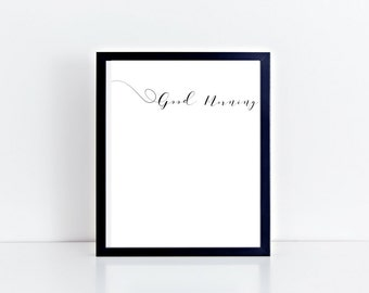 Good Morning Wall Art , Love , Motivational Print , Typography Print , Floral , A4 Wall Art , Digital Art , Valentines Day