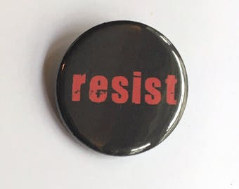 Anti Trump Pin Badge - Resist Pins - Protest Pinback Button - Anti Trump Buttons - Resist Badges