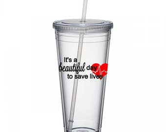 It's A Beautiful Day To Save Lives - Greys Anatomy -  Nurse Gift - Doctor Gift - Grey's Anatomy