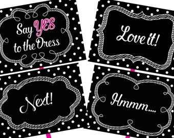 Say Yes to the Dress Dots Shopping Instant Download Signs