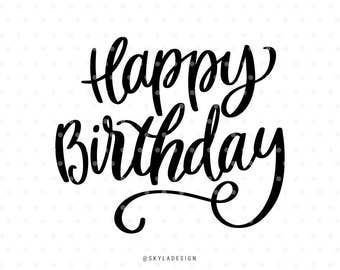 Happy Birthday svg, Svg file, Happy Birthday, Cute svg, Cutting file, Quote svg, Handlettered svg, svg cutfile, Kids svg,