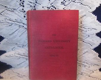 Harvard University Catalogue 1904-05 ** Harvard Univerity** 1904-05** sj