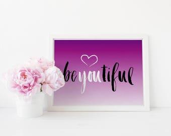 BeYOUtiful Wall Print ***DIGITAL FILE***